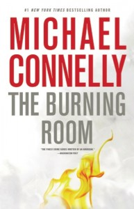 """""""The Burning Room"""" (Little, Brown and Co.), by Michael Connelly"""