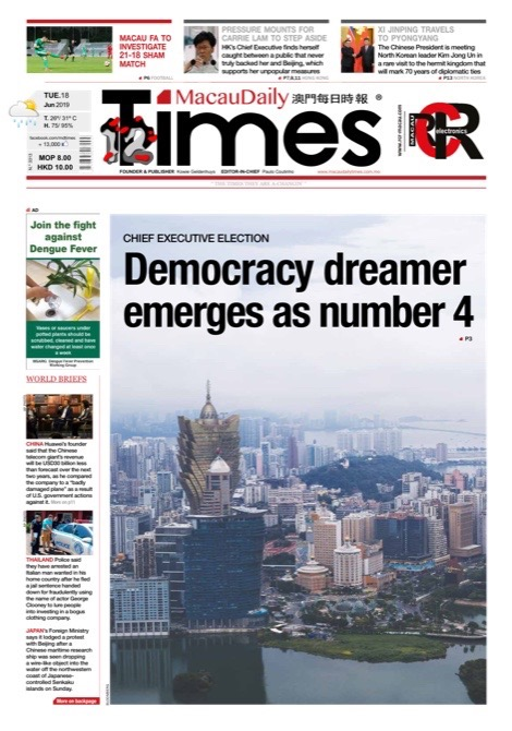 MACAU DAILY TIMES 澳門每日時報 » Tuesday, June 18, 2019 – edition no